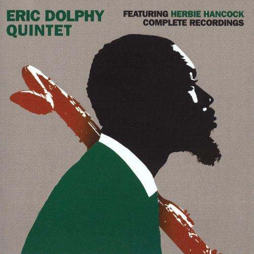 Complete Recordings [Eric Dolphy Quintet Featuring Herbie Hancock]