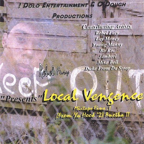 Local Vengence Mixtape Flava, Vol. 1: From Ya Hood 2 Anotha!!!!!!!!