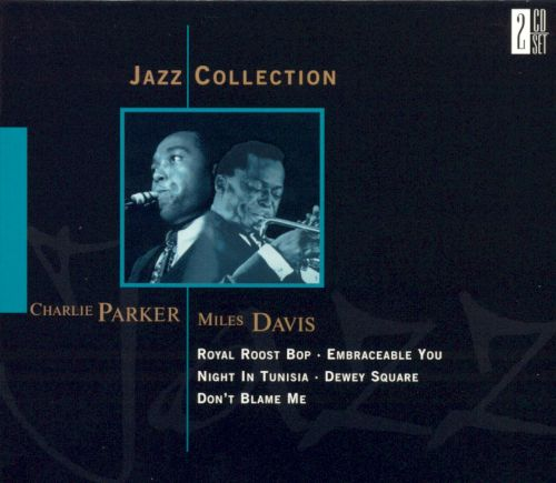 Jazz Collection:Charlie Parker and Miles Davis