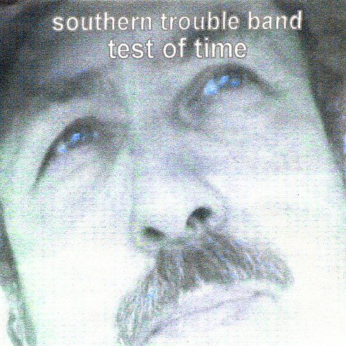 Southerntrouble Band Test of Time