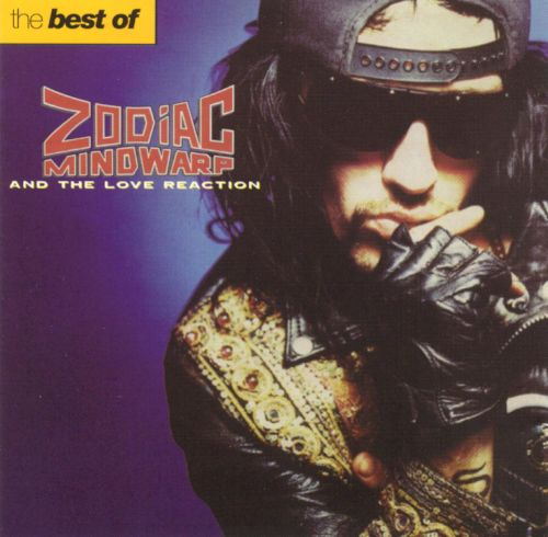 The Best of Zodiac Mindwarp & the Love Reaction