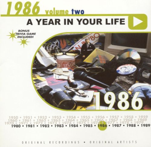 A Year in Your Life: 1986, Vol. 2