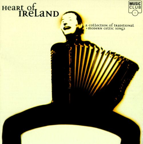 Heart of Ireland: Collection of Celtic Songs