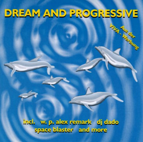 Dream & Progressive
