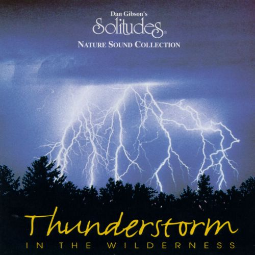 Solitudes: Thunderstorm in the Wilderness