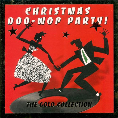 Christmas Doo Wop Party - Various Artists | Songs, Reviews ...