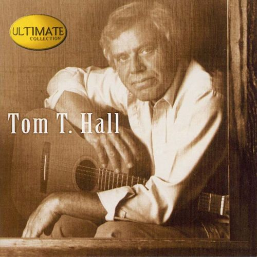 Country The Ultimate Collection: Ultimate Collection - Tom T. Hall