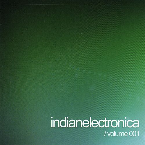 Indian Electronica, Vol. 1