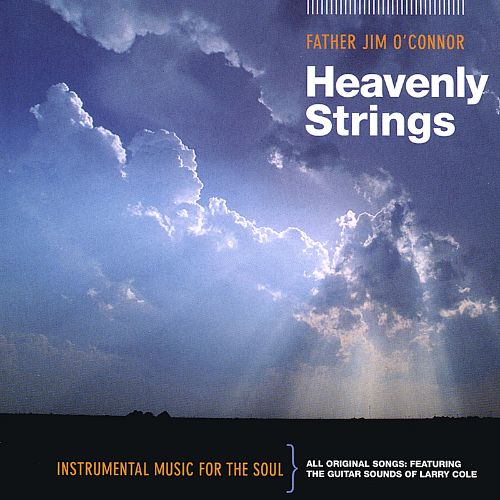 Heavenly Strings: Instrumental Music for the Soul