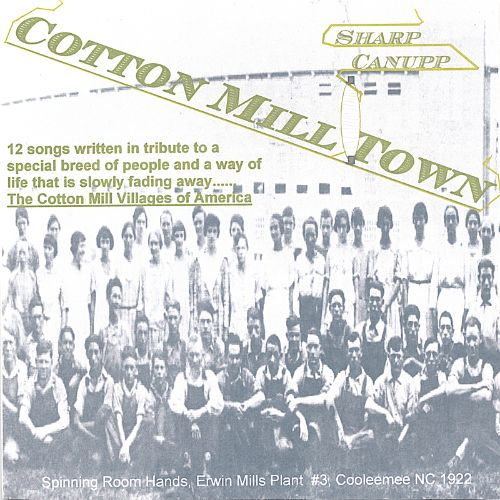 Cotton Mill Town