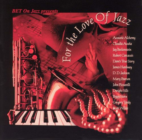 BET on Jazz: For the Love of Jazz