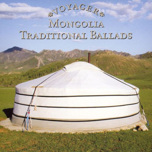 Voyager Series: Mongolia - Traditional Songs
