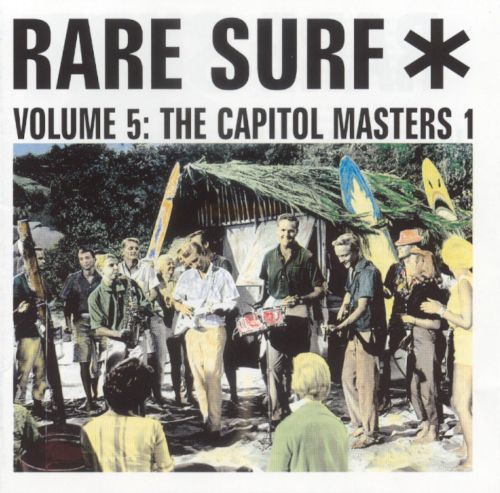 Rare Surf, Vol. 5: The Capitol Masters 1