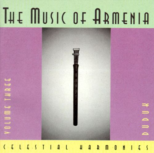 Music of Armenia, Vol. 3: Duduk