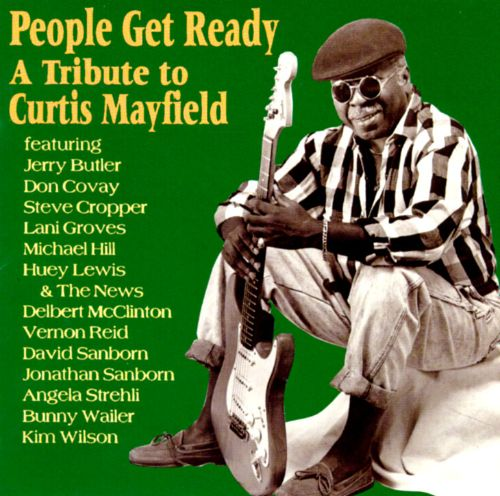 People Get Ready: A Tribute to Curtis Mayfield