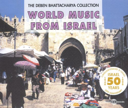World Music from Israel 1948-1998
