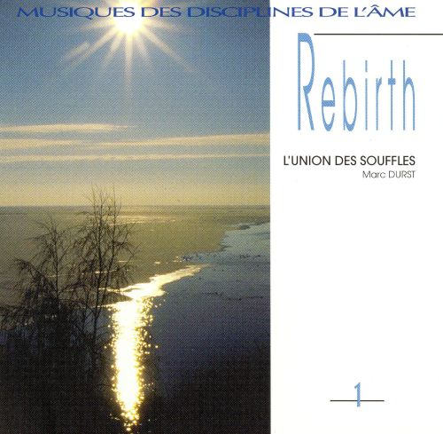 Rebirth Vol. 1: l'Union des Souffles