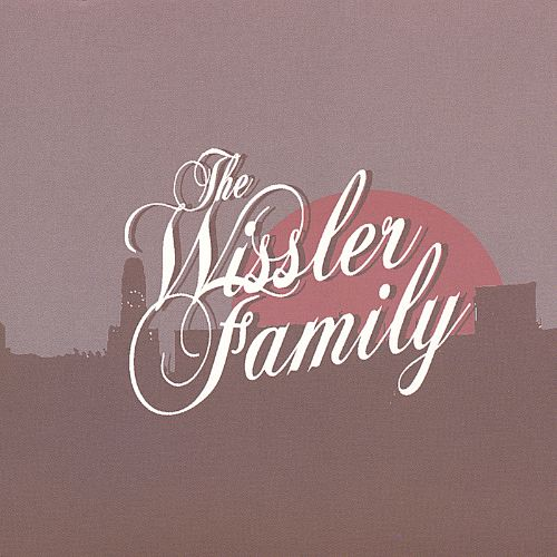 The Wissler Family