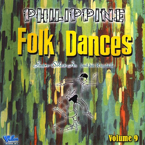 Philippine Folk Dances, Vol. 9