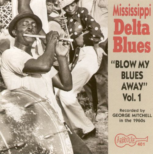 mississippi delta blues vol 1 blow my blues away various artists songs reviews credits. Black Bedroom Furniture Sets. Home Design Ideas