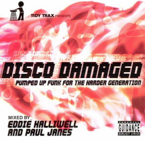 Disco Damaged: Pumped Up Funk for Harder Generations