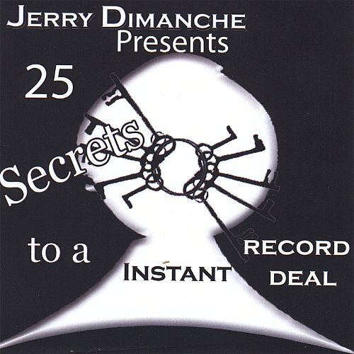 25 Secrets to an Instant Record Deal