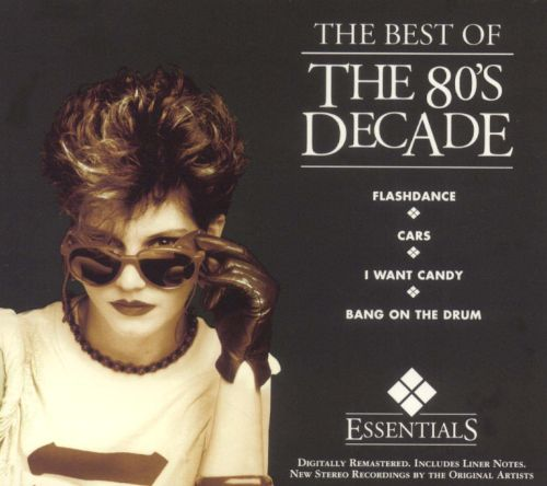 the best of the 39 80s decade various artists songs reviews credits allmusic. Black Bedroom Furniture Sets. Home Design Ideas