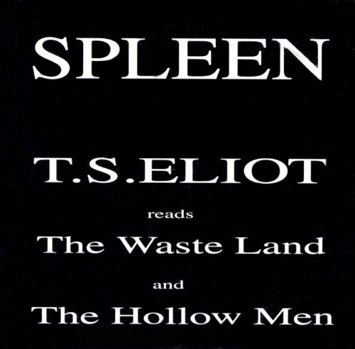 T.S. Eliot Reads the Wasteland