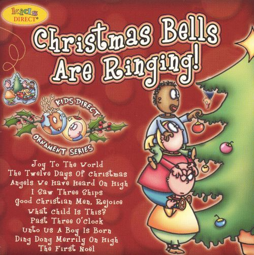 Christmas Bells Are Ringing [Kids Direct]