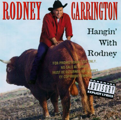 Hangin' with Rodney - Rodney Carrington | Songs, Reviews, Credits ...