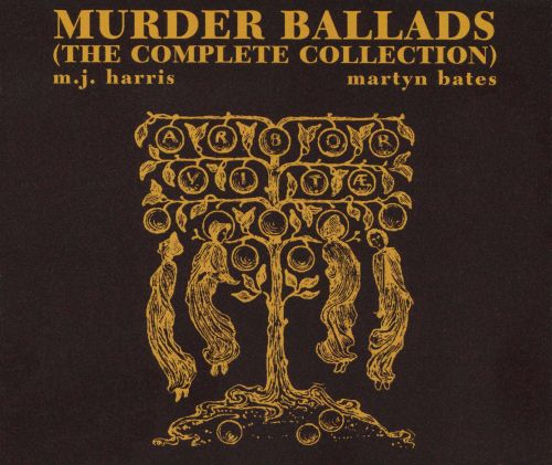 Murder Ballads: The Complete Collection