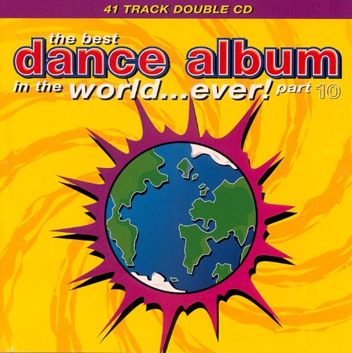 The Best Dance Album in the World...Ever!, Vol. 10
