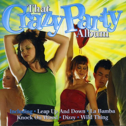 That Crazy Party Album