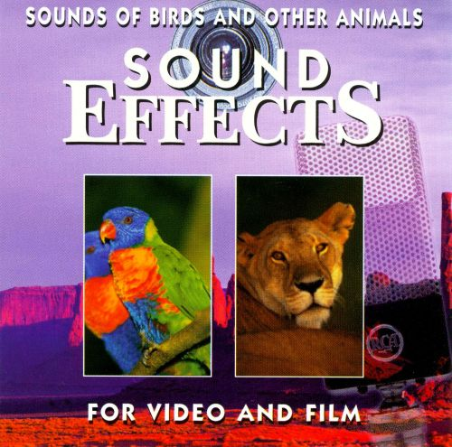 Sound Effects: Sounds of Birds and Other Animals