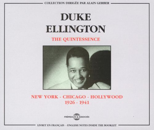 The Quintessence New York - Chicago - Hollywood: 1926-1941