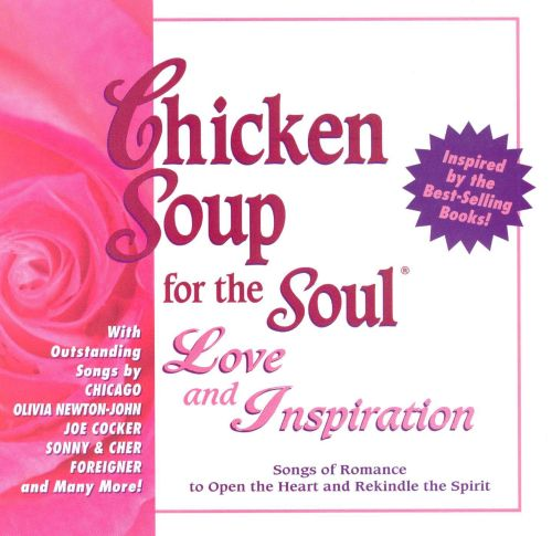 Chicken Soup for the Soul: Love and Inspiration