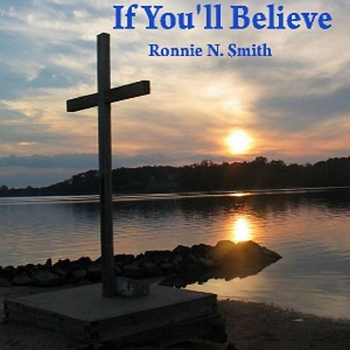 If You'll Believe