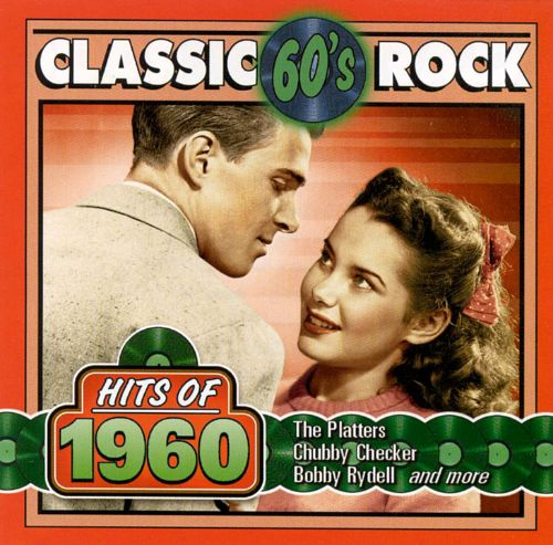Classic Rock: Hits of 1960 - Various Artists   Songs ...