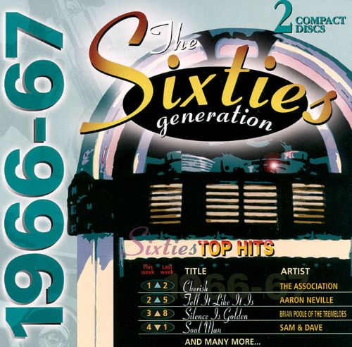 Sixties Generation: 1966-1967