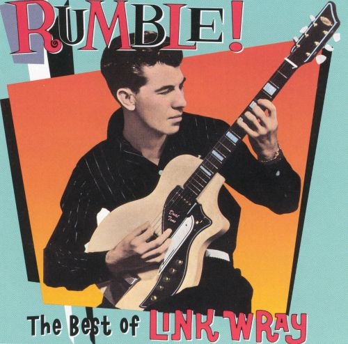 Rumble! The Best of Link Wray