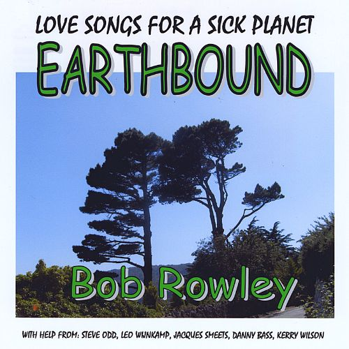 Earthbound: Love Songs for a Sick Planet