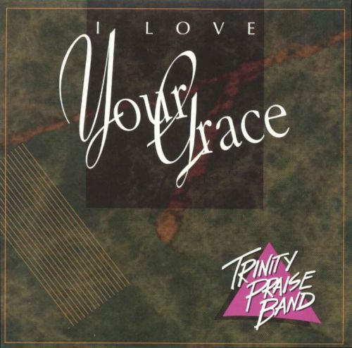 I Love Your Grace