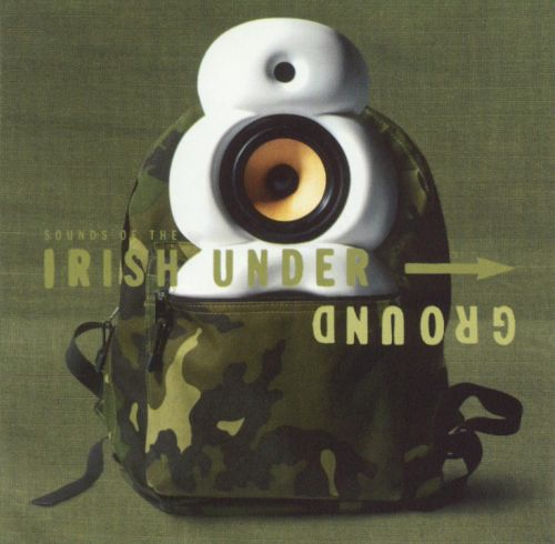 Sounds of the Irish Underground