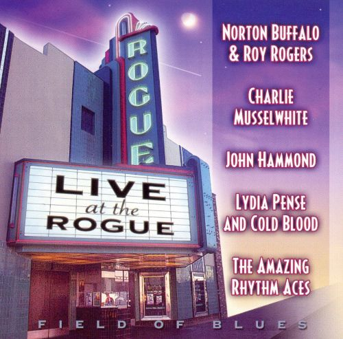 Live at the Rogue: Field of Blues