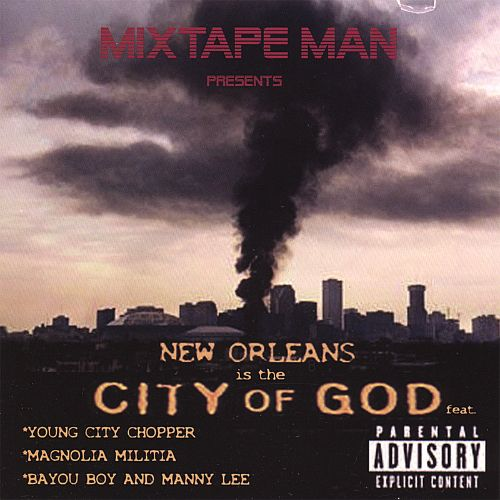 New Orleans Is the City of God