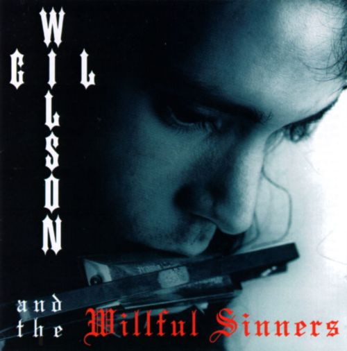 Wilson Gil & the Willful Sinners