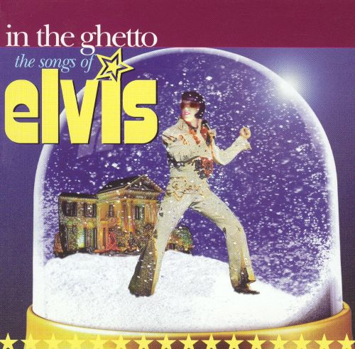 In the Ghetto: Songs of Elvis