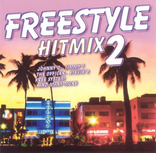 Freestyle Hit Mix, Vol. 2