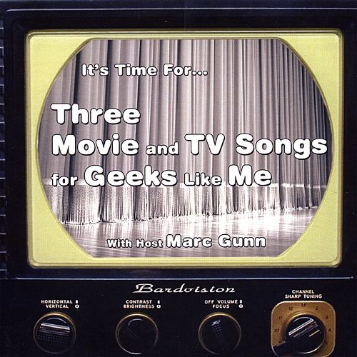 Three Movie and TV Songs for Geeks Like Me