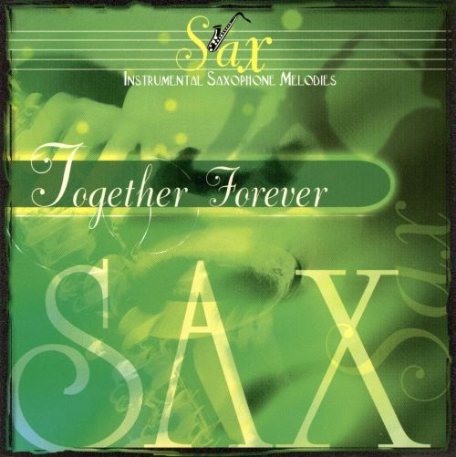 Sax: Together Forever